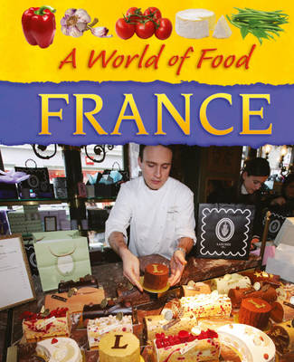 France - A World of Food 3 (Hardback)