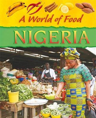 Nigeria - A World of Food No. 3 (Hardback)