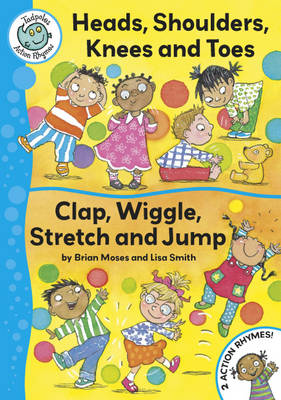 Head, Shoulders, Knees and Toes / Clap, Wriggle, Stretch and Jump - Tadpoles Action Rhymes 12 (Paperback)