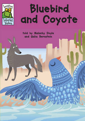 Bluebird and Coyote - Leapfrog World Tales 14 (Paperback)