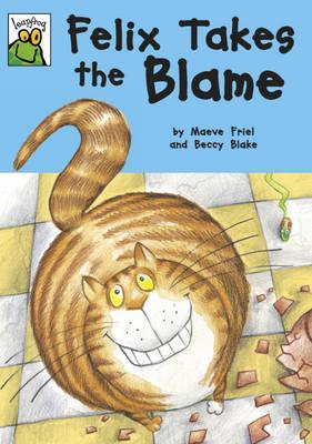 Felix Takes the Blame - Leapfrog 70 (Paperback)