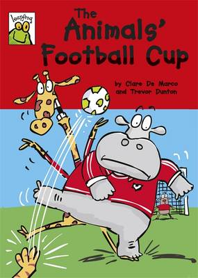 Leapfrog: The Animals' Football Cup - Leapfrog (Hardback)