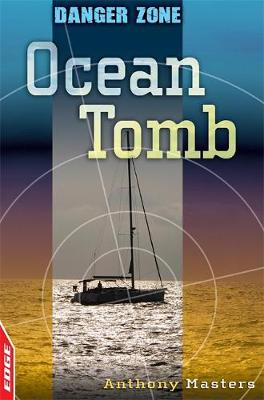 Ocean Tomb - EDGE: Danger Zone 1 (Paperback)