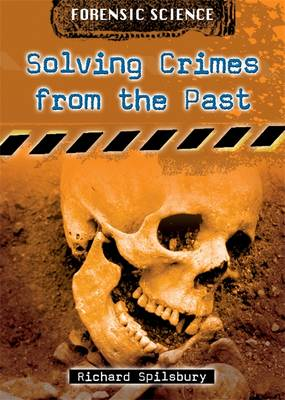 Solving Crimes from the Past (Hardback)