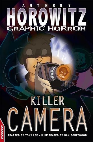 EDGE: Horowitz Graphic Horror: Killer Camera - EDGE: Horowitz Graphic Horror (Paperback)