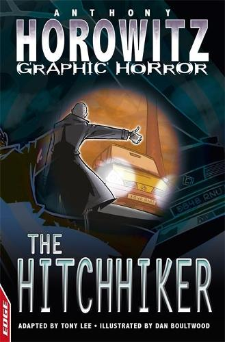 EDGE - Horowitz Graphic Horror: The Hitchhiker (Paperback)