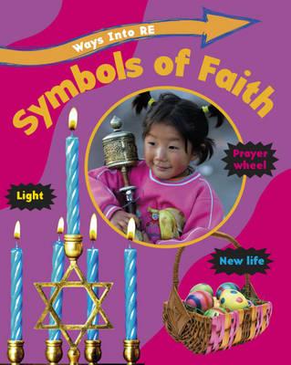 Symbols of Faith - Ways into RE (Hardback)