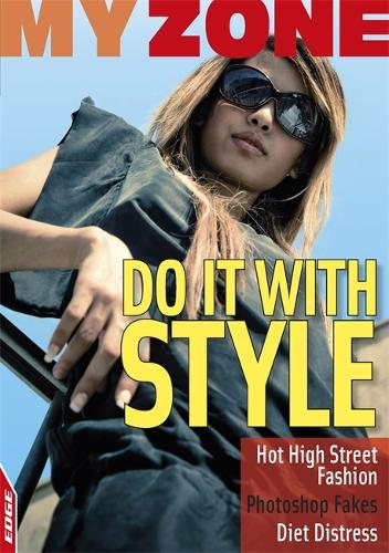 Do It With Style - EDGE: My Zone (Paperback)