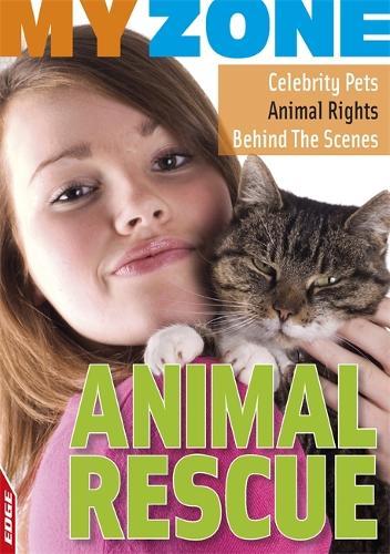 Animal Rescue - EDGE: My Zone (Paperback)