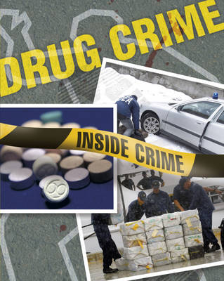 Drug Crime - Inside Crime No. 2 (Hardback)