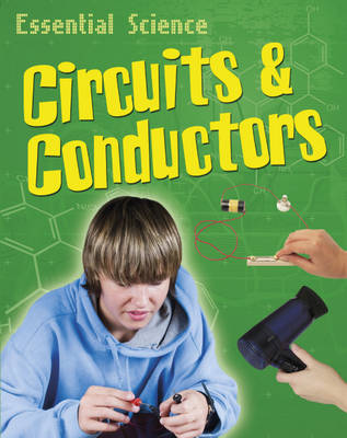 Circuits and Conductors - Essential Science 11 (Paperback)