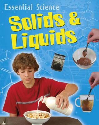 Solids and Liquids - Essential Science 16 (Paperback)