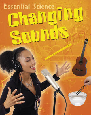 Changing Sounds - Essential Science 10 (Paperback)