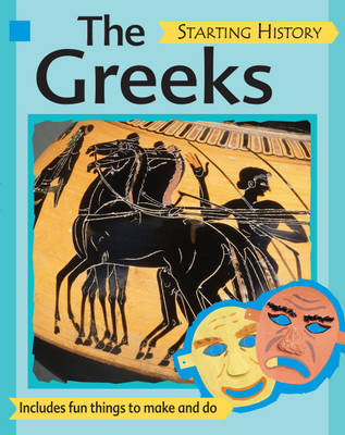 The Greeks - Starting History 10 (Paperback)