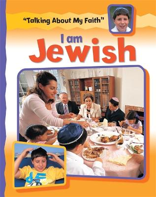 Talking About My Faith: I Am Jewish - Talking About My Faith (Paperback)