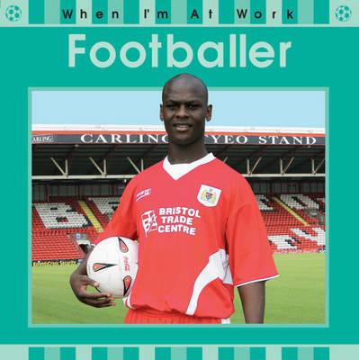 Footballer - When I'm at Work 16 (Paperback)