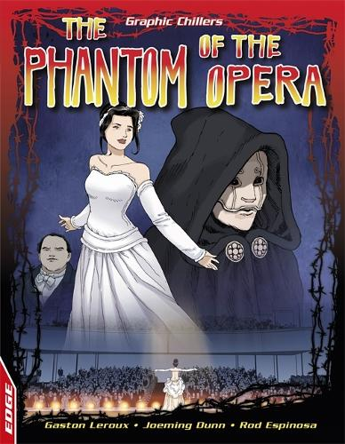EDGE: Graphic Chillers: Phantom Of The Opera - EDGE: Graphic Chillers (Paperback)