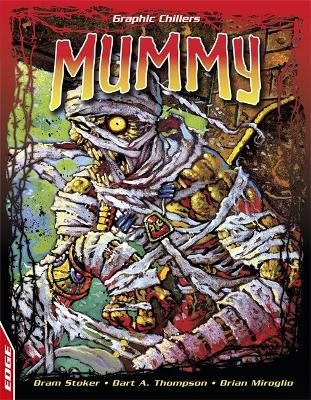 EDGE: Graphic Chillers: Mummy - EDGE: Graphic Chillers (Paperback)