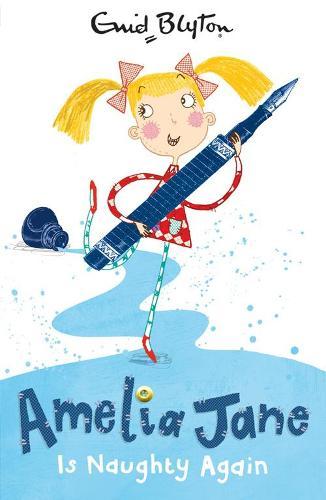 Amelia Jane is Naughty Again - Amelia Jane (Paperback)