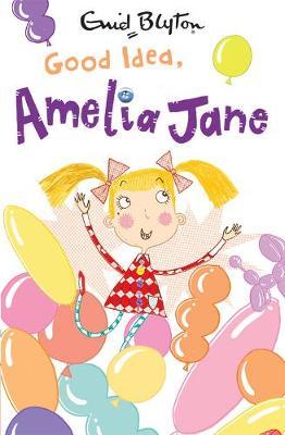 Good Idea, Amelia Jane - Amelia Jane (Paperback)