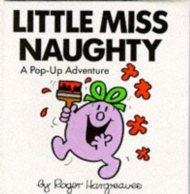 Little Miss Naughty - Mr. Men & Little Miss Pop Ups (Paperback)