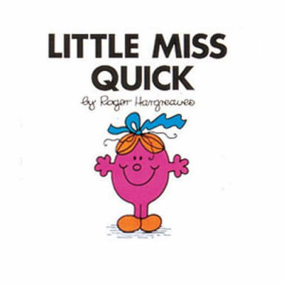 Little Miss Quick - Little Miss Library No. 20 (Paperback)