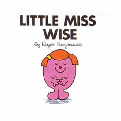 Little Miss Wise - Little Miss Library No. 21 (Paperback)