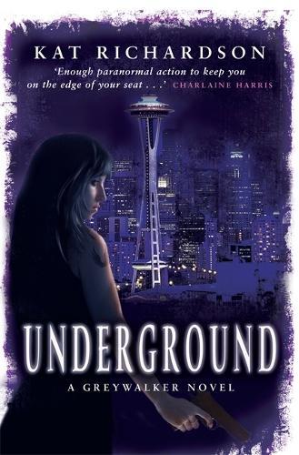 Underground: Number 3 in series - Greywalker Series (Paperback)