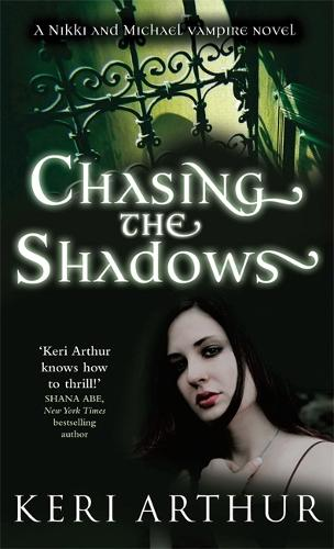 Chasing The Shadows: Number 3 in series - Nikki and Michael (Paperback)