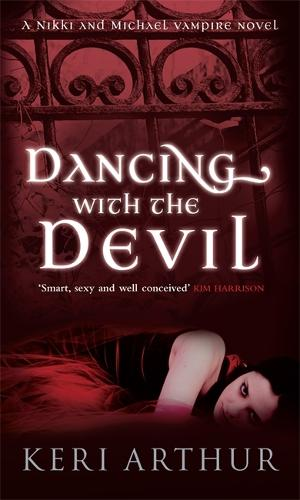 Dancing With The Devil: Number 1 in series - Nikki and Michael (Paperback)