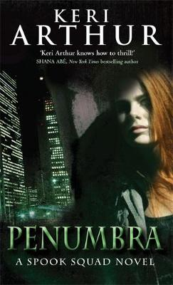 Penumbra: Number 3 in series - Spook Squad Trilogy (Paperback)