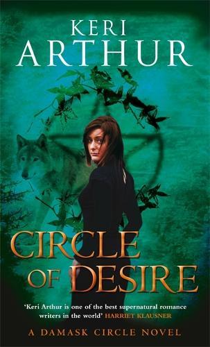 Circle Of Desire: Number 3 in series - Damask Circle Trilogy 3 (Paperback)
