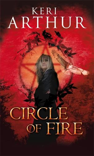 Circle Of Fire: Number 1 in series - Damask Circle Trilogy (Paperback)