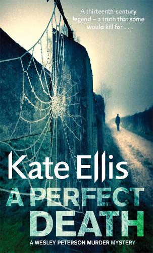 A Perfect Death: Book 13 in the DI Wesley Peterson crime series - DI Wesley Peterson (Paperback)