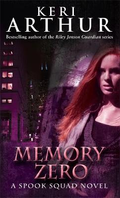 Memory Zero: Number 1 in series - Spook Squad Trilogy (Paperback)
