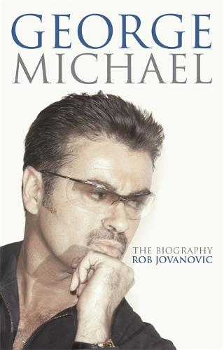 George Michael: The biography (Paperback)