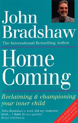 Homecoming: Reclaiming & championing your inner child (Paperback)