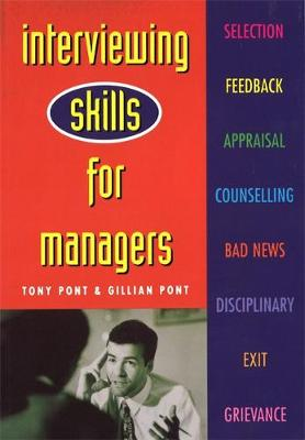 Interviewing Skills For Managers: A Step-by-Step Guide to Conducting Successful Workplace Interviews (Paperback)