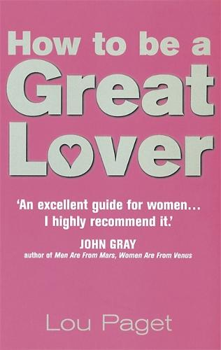 How To Be A Great Lover (Paperback)
