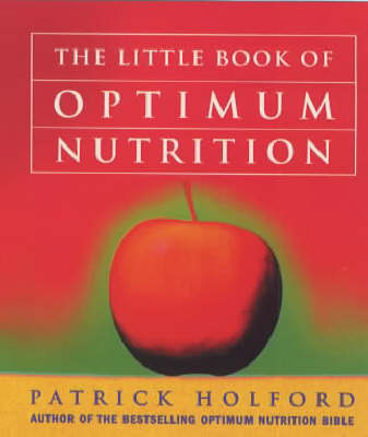 The Little Book of Optimum Nutrition (Paperback)
