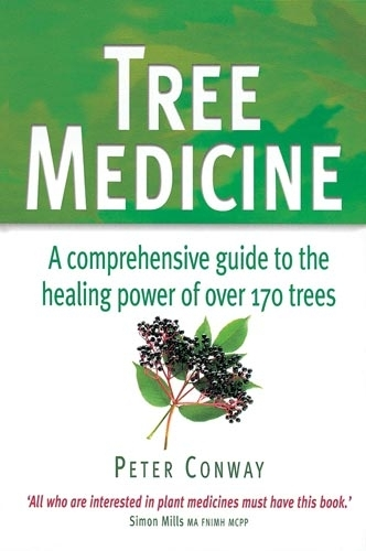 Tree Medicine: A comprehensive guide to the healing power of over 170 trees (Paperback)
