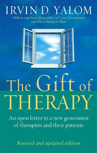 The Gift Of Therapy: An open letter to a new generation of therapists and their patients (Paperback)