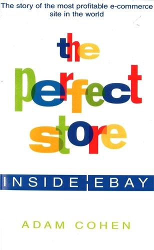 The Perfect Store: Inside Ebay (Paperback)