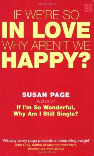 If We're So In Love, Why Aren't We Happy? (Paperback)
