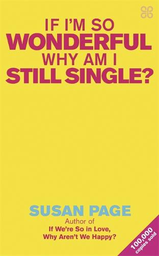 If I'm So Wonderful, Why Am I Still Single? (Paperback)