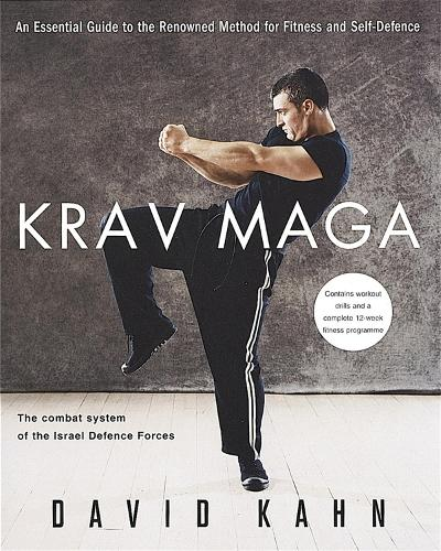 Krav Maga: An essential guide to the renowned method for fitness and self-defence (Paperback)
