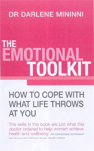 The Emotional Toolkit: How to cope with what life throws at you (Paperback)