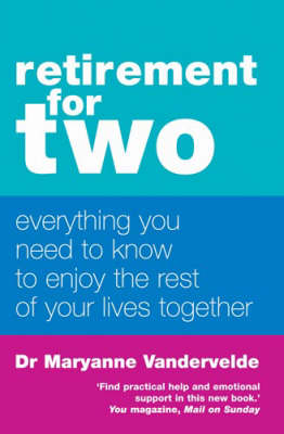 Retirement for Two: Everything You Need to Know to Enjoy the Rest of Your Lives Together (Paperback)