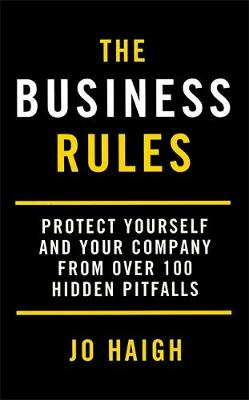 The Business Rules: Protect yourself and your company from over 100 hidden pitfalls (Paperback)