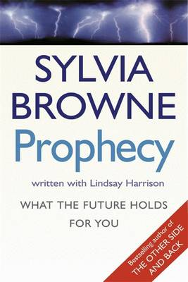 Prophecy: What the future holds for you (Paperback)